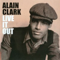 Purchase Alain Clark - Live It Out (Special Edition)