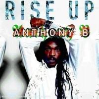 Purchase Anthony B - Rise Up