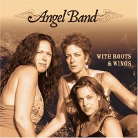 Purchase Angel Band - With Roots and Wings