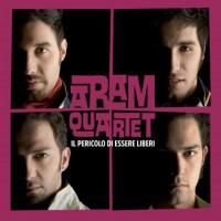 Purchase Aram Quartet - Il Pericolo Di Essere Liberi