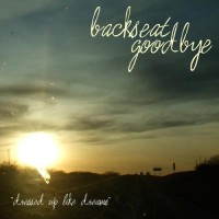 Purchase Backseat Goodbye - Dressed Up Like Dreams