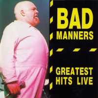 Purchase Bad Manners - Greatest Hits Live