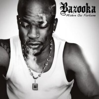 Purchase Bazooka - Misère ou Fortune