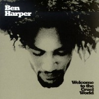 Purchase Ben Harper - Welcome To The Cruel World