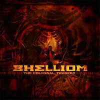 Purchase Bhelliom - The Colossal Tragedy