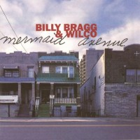 Purchase Billy Bragg & Wilco - Mermaid Avenue