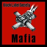 Purchase Black Label Society - Mafia