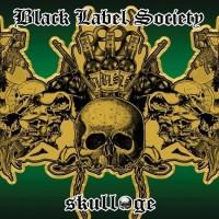 Purchase Black Label Society - Skullage