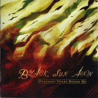 Purchase Black Sun Aeon - Darkness Walks Beside Me