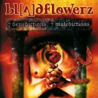Purchase Bloodflowerz - 7 Benedictions - 7 Malediction