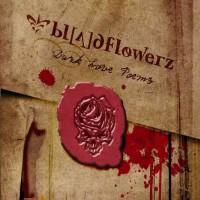 Purchase Bloodflowerz - Dark Love Poems