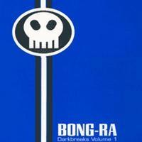 Purchase Bong-Ra - Darkbreaks Volume 1