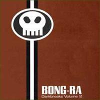Purchase Bong-Ra - Darkbreaks Volume 2