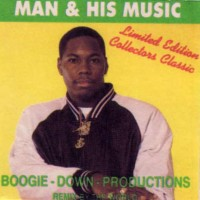 Purchase Boogie Down Productions - Man & His Music (Remixes From Around The World)