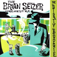 Purchase The Brian Setzer Orchestra - The Dirty Boogi e
