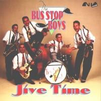 Purchase Bus Stop Boys - Jive Time