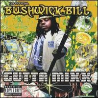 Purchase Bushwick Bill - Gutta Mixx