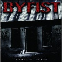 Purchase ByFist - Preserving The Past