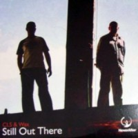 Purchase CLS & Wax - Still Out There