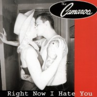 Purchase Camaros - Right Now I Hate You