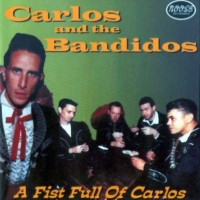 Purchase Carlos & Bandidos - A Fist Full Of Carlos