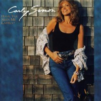 Purchase Carly Simon - Have You Seen Me Latel y?