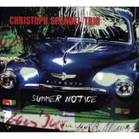 Purchase Christoph Spendel Trio - Summer Notice