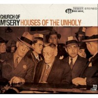 Purchase Church Of Misery - Houses Of The Unholy