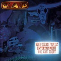 Purchase D.A.D. - Good Clean Family Entertainment You Can Trust