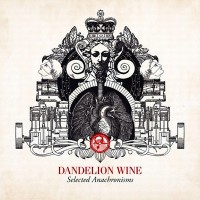 Purchase Dandelion Wine - Select Anachronisms