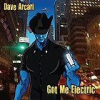 Purchase Dave Arcari - Got Me Electric (Sampler)