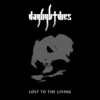 Purchase Daylight Dies - Lost To The Living