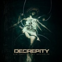 Purchase Decrepity - The Decaying Of Evolution