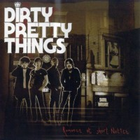 Purchase Dirty Pretty Things - Romance At Short Notice