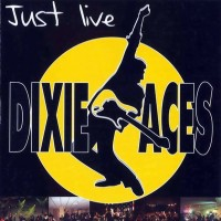 Purchase Dixi Aces - Just Live