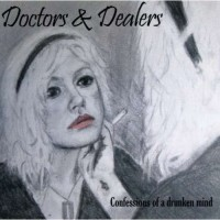 Purchase Doctors & Dealers - Confessions Of A Drunken Mind