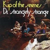 Purchase Dr. Strangely Strange - Kip Of The Serenes