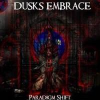 Purchase Dusks Embrace - Paradigm Shift
