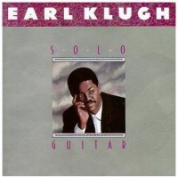 Purchase Earl Klugh - Solo Guitar