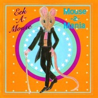 Purchase Eek-A-Mouse - Mouse - A - Mania