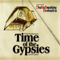 Purchase Emir Kusturica & The No Smoking Orchestra - Time Of The Gypsies