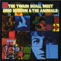 Purchase Eric Burdon & The Animals - The Twain Shall Meet