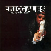 Purchase Eric Gales - That's What I Am