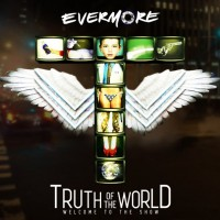 Purchase Evermore - Truth Of The World: Welcome To The Show