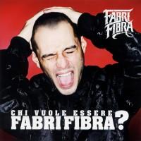 Purchase Fabri Fibra - Chi Vuole Essere Fabri Fibra?