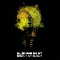 Purchase Fallen From The Sky - Tonight We Radiate