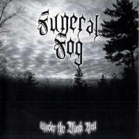Purchase Funeral Fog - Under The Black Veil
