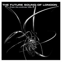 Purchase Future Sound Of London - From The Archives Vol.4
