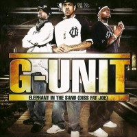 Purchase G-Unit - Elephant In The Sand (Diss Fat Joe)