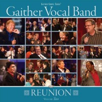 Purchase Gaither Vocal Band - Reunion Vol.2